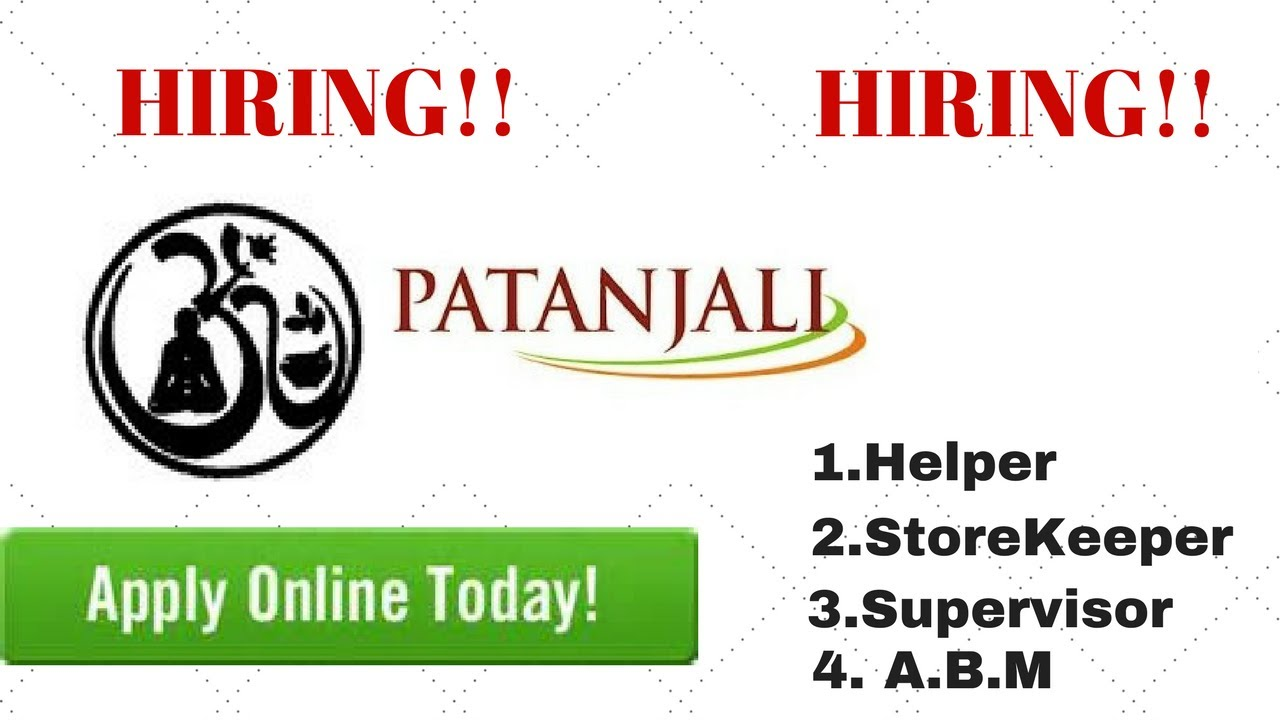 HOW TO APPLY ONLINE FOR PATANJALI JOBS,PATANJALI ASSAM JOBS 2017| patanjali  ayurved ltd career