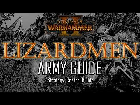 LIZARDMEN ARMY GUIDE! - Total War: Warhammer 2
