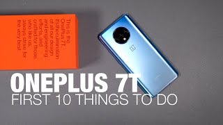 OnePlus 7T: First 10 Things to Do!