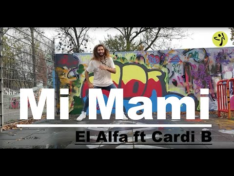 EL Alfa ft Cardi B -Mi Mami || Zumba Dance Choreography By BECHIR BEN DHIEF* Mp3