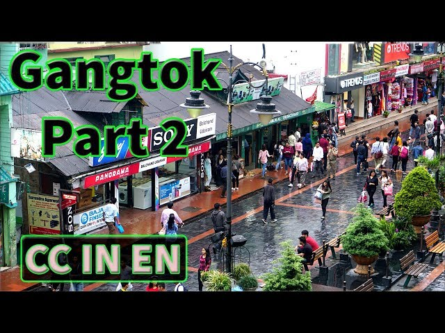 Gangtok, Sikkim Tourism video |  Sikkimese Food Sightseeing | Episode 2