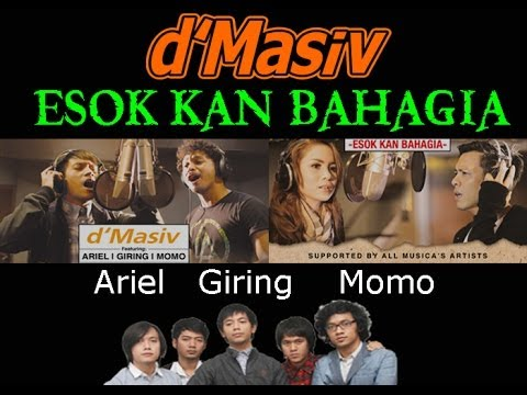 d'Masiv - Esok kan Bahagia featuring Ariel Giring Momo (Official Lirik)