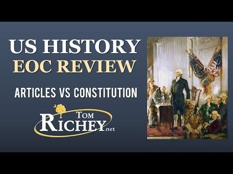 The Articles And The Constitution (US History EOC Review - USHC 1.4)