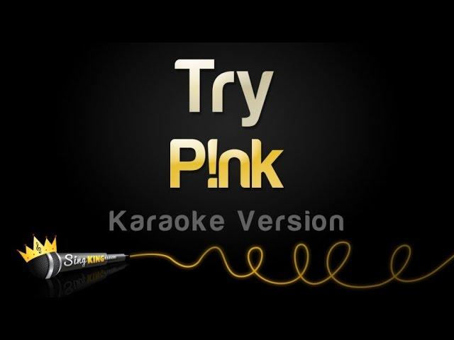 pnk-try-karaoke-version-sing-king-karaoke