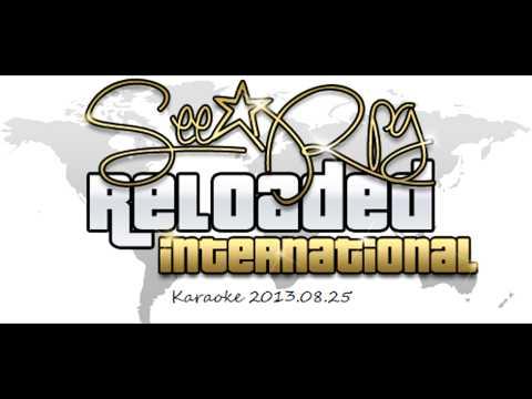 See-RPG Reloaded Karaoke 2013.08.25