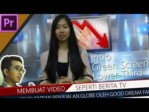 Cara Membuat Video seperti Berita di TV