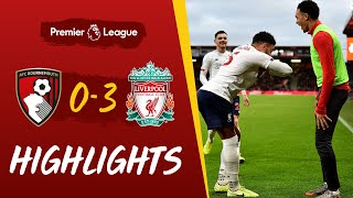 Bournemouth 0-3 Liverpool | Reds hit three on the road | Highlights