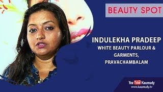 Beauty Spot | Indulekha Pradeep | White Beauty Parlour | Ladies Hour | Kaumudy TV