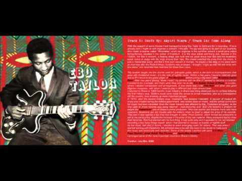 Ebo Taylor & The Sweet Beans - Odofo Nyi Akyiri Biara