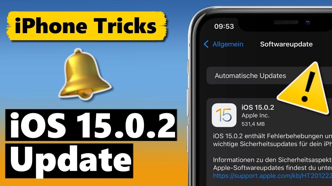 iOS 15.0.2 Update schliesst Sicherheitslücke & behebt Fehler
