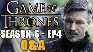 Game of Thrones Season 6 Episode 4 Q&A - Sansa plays 2 Truths 1 Lie