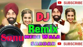 Mera Wala Sardar Remix Punjabi Song remix by Sonu Digoliya Singhana & Asha Dj Sound Singhana