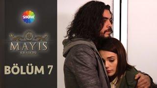 Mayıs Kraliçesi 7.Bölüm ᴴᴰ