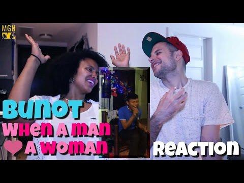 Bunot sings 'When A Man Loves A Woman' Reaction