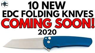 10 New EDC Folding Knives COMING SOON! - 2020