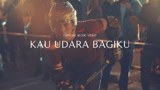 Gambar cover NOAH - Kau Udara Bagiku (Official Music Video)