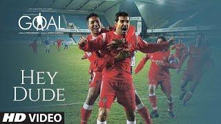 HEY DUDE - Video | DHAN DHANA DHAN GOAL | John Abraham, Arshad Warsi & Boman Irani
