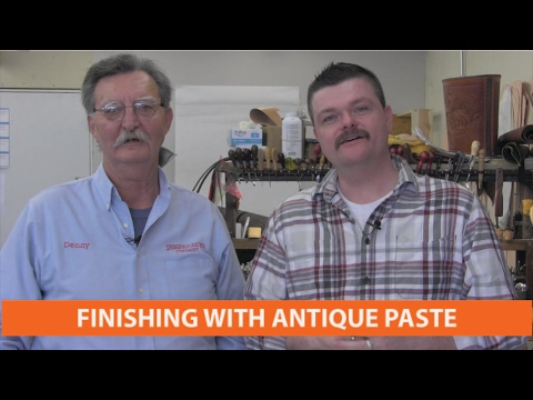 Finishing With Antique Paste