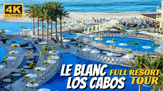 Le Blanc Spa Resort Los Cabos | Full Walkthrough Tour 4K | 2020
