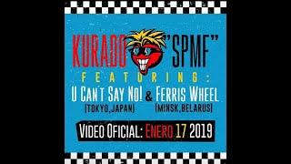 KURADO ''Ska Punk Mother Fucker'' feat. U CAN'T SAY NO! and FERRIS WHEEL
