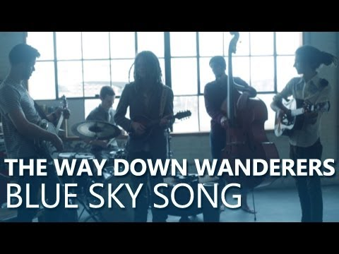 The Way Down Wanderers Blue Sky Song Official Music Video Youtube