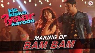 Bam Bam - Making | Kis Kisko Pyaar Karoon | Kapil Sharma - Elli Avram | Dr. Zeus - Kaur B