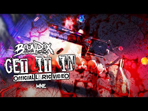 Boondox - Get It In (Official Lyric Video)