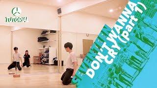 [TUTORIAL] SEVENTEEN(세븐틴) - Don't Wanna Cry (울고 싶지 않아) (Part 1) | Dance Tutorial by 2KSQUAD