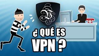 ¿Qué Es VPN? ¿Cómo utilizar una VPN y por qué necesitas una? | Le VPN