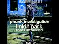Linkin Park Phunk Investigation Cristian Poow Remix BARVINSKI Mashup mp3