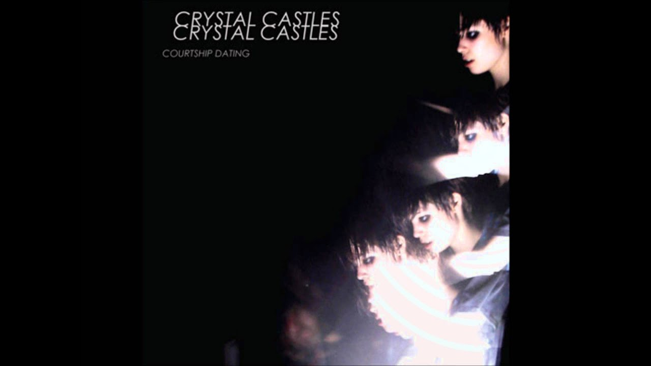 Crystal castles courtship dating official liker