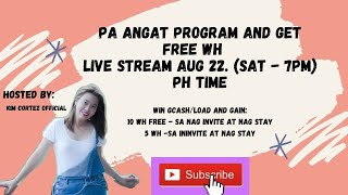 PA ANGAT PROGRAM LIVE | GROW YOUR CHANNEL | WIN WH AND LOAD!