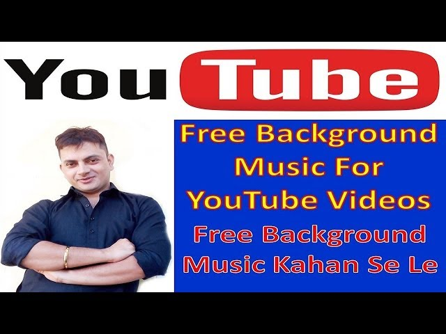 Free Background Music For YouTube Videos | YouTube Videos Ke Liye Music Kahan Se Le In Hindi