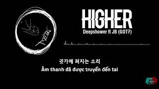 JBS2VN Vietsub HIGHER feat JB DEEPSHOWER