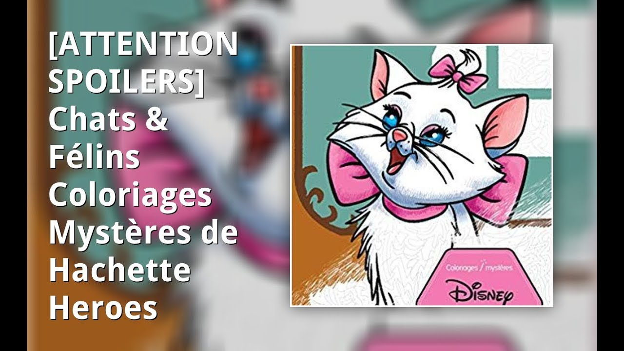 Coloriage Yeux Chat.Attention Spoilers Chats Felins Coloriages Mysteres De Hachette