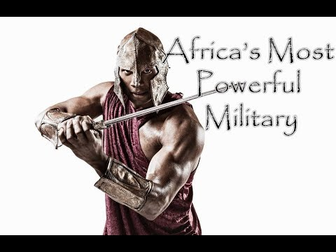 Africa's Most Powerful Military