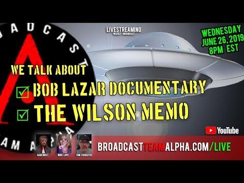 Disclosure News - Bob Lazar Documentary - The Wilson Memo - BTA WEEKLY
