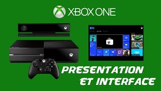 [FR] Xbox One - Présentation de la console et de l'interface ! (HD 1080P)