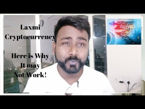 Laxmi Cryptocurrency By Indian Govt, Here Is Why It May Not Work, Indian Bitcoin?