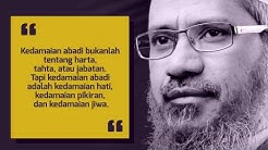06 #ISLAM - KATA BIJAK DR. ZAKIR NAIK