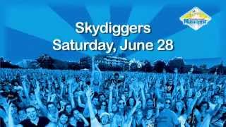 Skydiggers, June 28th 2014