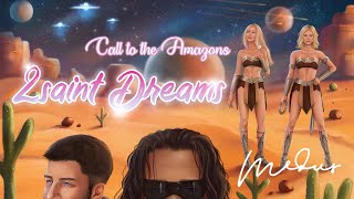 👼2saint✨Dreams💤(Call To The Amazons)⚔️- Médus🎤