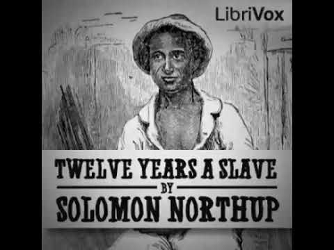 Twelve Years a Slave by Solomon Northup  Full book with subtitles