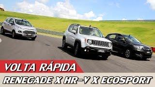 Jeep Renegade X Honda Hr-V X Ford Ecosport - Volta Rápida Com Rubens Barrichello #59 | Acelerados
