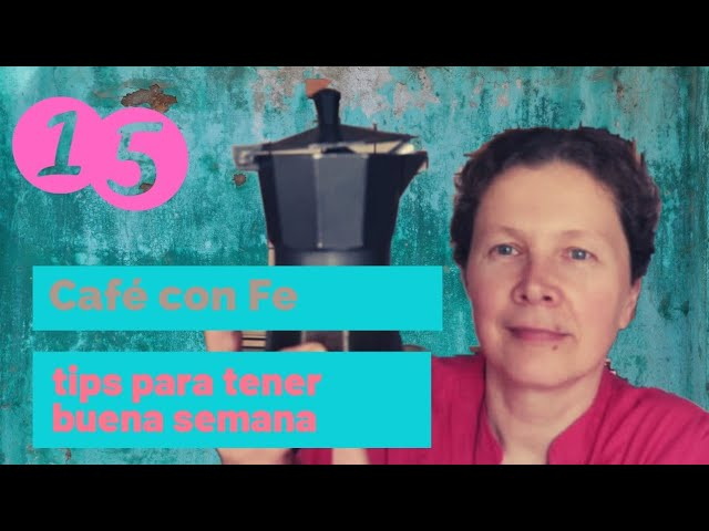 Café con fe: tips para comenzar bien tu semana
