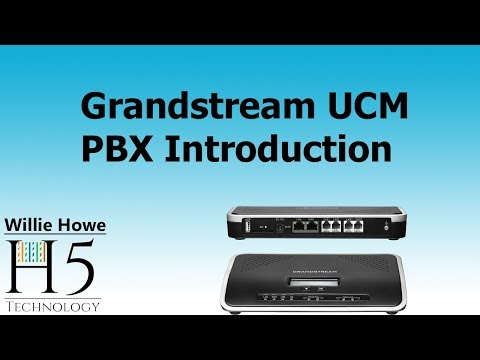 Grandstream UCM PBX Introduction