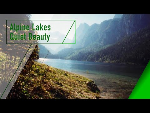 Alpine Lakes Quiet Beauty - The Secrets Of Nature