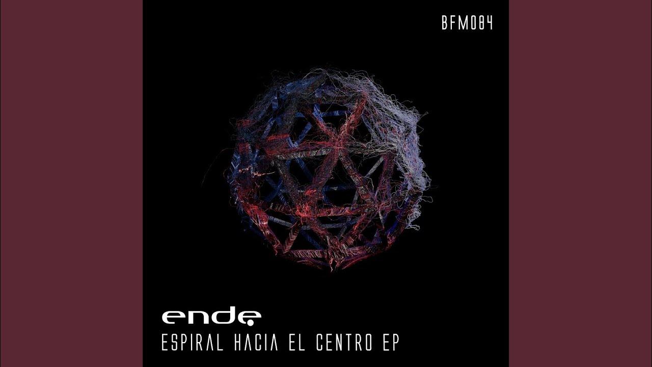 Download Espiral Hacia El Centro (Original Mix)