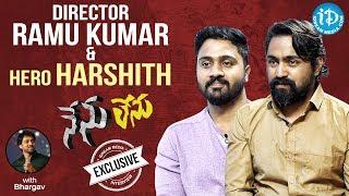 Nenu Lenu Movie Actor Harshith & Director Ramu Kumar Full Interview || Talking Movies With iDream