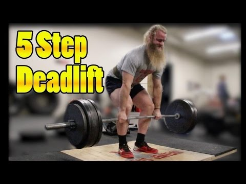 How To Deadlift: Starting Strength 5 Step Deadlift